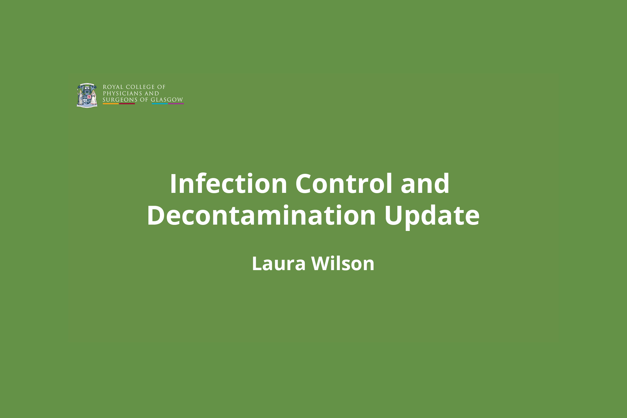 Infection Control and Decontamination Update