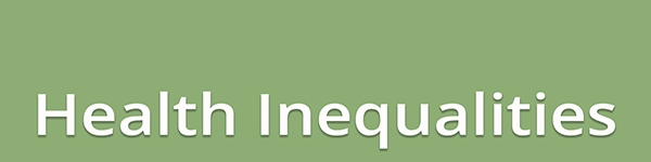 Health Inequalities - What are they and what do they mean for the dental team?