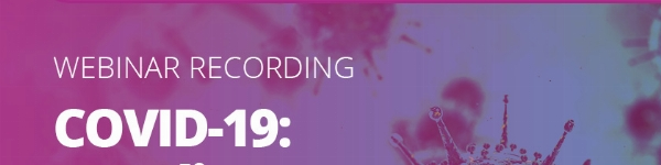 COVID-19: A Podiatry Perspective Webinar Recording